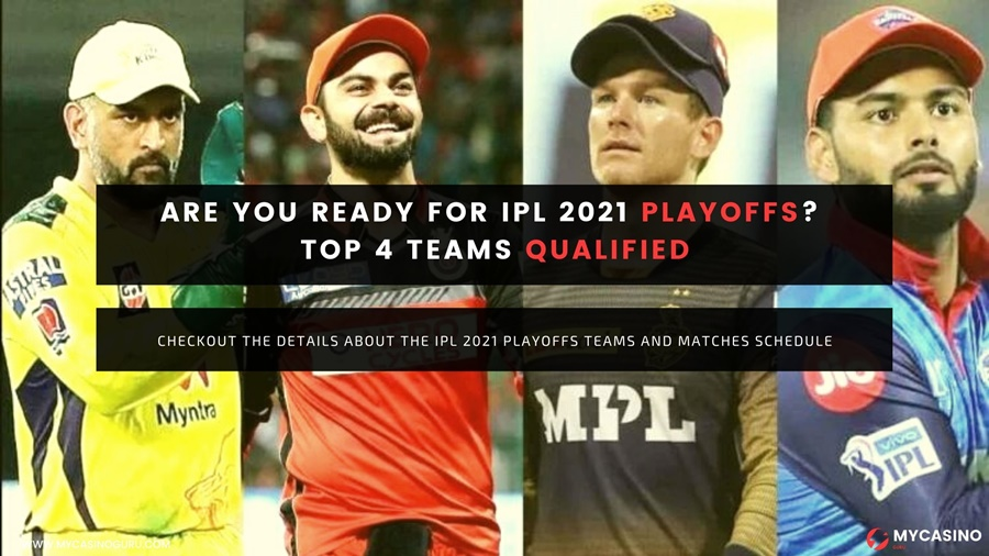 TEAMS QUALIFIED FOR IPL 2021 PLAYOFFS